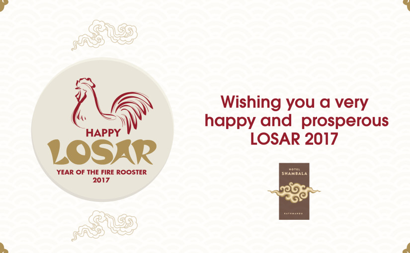 "Happy ""Losar"" year of the Rooster."